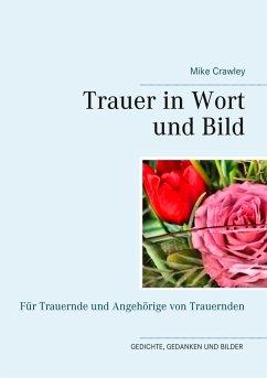 Trauer in Wort und Bild (eBook, ePUB)