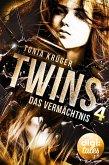 Das Vermächtnis / Twins Bd.4 (eBook, ePUB)