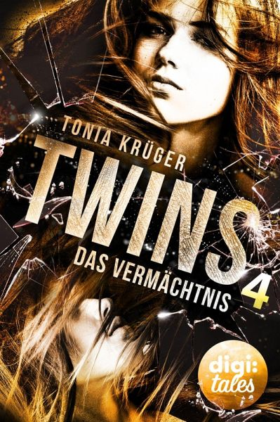 Das Vermächtnis / Twins Bd.4 (eBook, ePUB) - Krüger, Tonia
