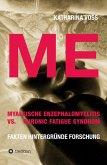 ME - Myalgische Enzephalomyelitis vs. Chronic Fatigue Syndrom (eBook, ePUB)