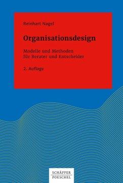 Organisationsdesign (eBook, PDF) - Nagel, Reinhart