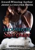 Moonlight Surrender (Return of the Ashton Grove Werewolves, #3) (eBook, ePUB)