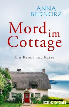 Mord im Cottage (eBook, ePUB) - Bednorz, Anna