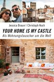 Your Home Is My Castle (eBook, ePUB)