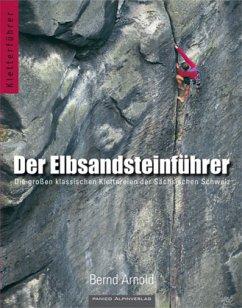 Der Elbsandsteinführer - Arnold, Bernd