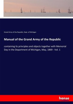 Manual of the Grand Army of the Republic