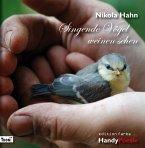 Singende Vögel weinen sehen