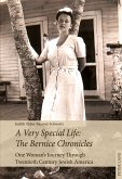 A Very Special Life: The Bernice Chronicles