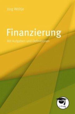 Finanzierung - Wöltje, Jörg