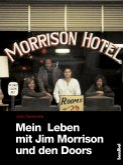 Mein Leben mit Jim Morrison und den Doors