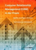 Customer Relationship Management (CRM) in der Praxis