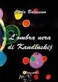 L'ombra nera di Kandinskij (eBook, ePUB)
