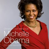 Michelle Obama: Ein amerikanischer Traum (Ungekürzt) (MP3-Download)