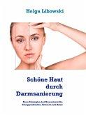 Schöne Haut durch Darmsanierung (eBook, ePUB)