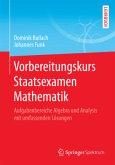 Vorbereitungskurs Staatsexamen Mathematik