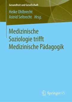 Medizinische Soziologie trifft Medizinische Päd...