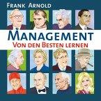 Management - Von den Besten lernen (Gekürzt) (MP3-Download)