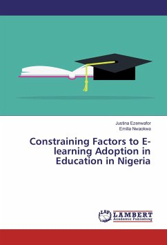 Constraining Factors to E-learning Adoption in ...