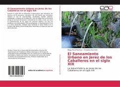 El Saneamiento Urbano en Jerez de los Caballeros en el siglo XIX
