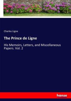 The Prince de Ligne - Ligne, Charles