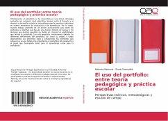 El uso del portfolio: entre teoría pedagógica y práctica escolar