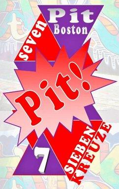 Pit! Sieben Kreuze (eBook, ePUB)