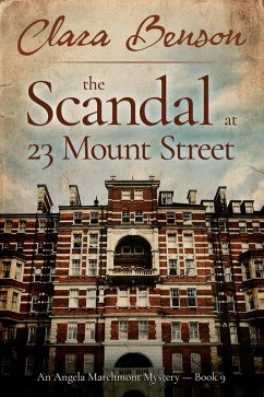 The Scandal at 23 Mount Street (An Angela Marchmont mystery, #9) (eBook, ePUB)