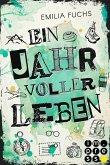 Ein Jahr voller Leben / Jahr Bd.2 (eBook, ePUB)