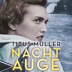 Nachtauge (Ungekürzt) (MP3-Download) - Müller, Titus