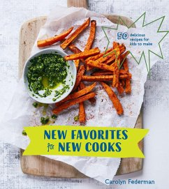 New Favorites for New Cooks: 50 Delicious Recip...