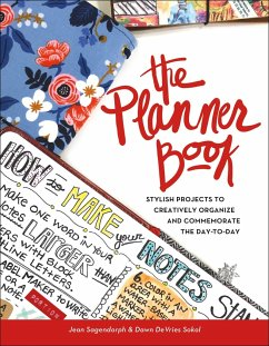 The Planner Book: Stylish Projects to Creativel...