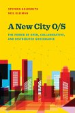 A New City O/S: The Power of Open, Collaborative, and Distributed Governance