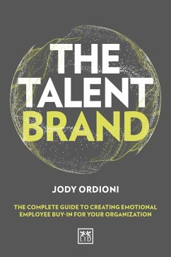 The Talent Brand: The Complete Guide to Creatin...