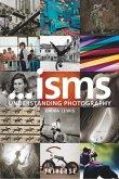 Isms... Understanding Photography