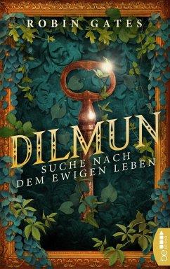 Dilmun - Suche nach dem ewigen Leben (eBook, ePUB) - Gates, Robin