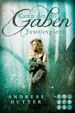 Juwelenglanz / Camp der drei Gaben Bd.1 (eBook, ePUB)