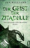 Der Geist der Zitadelle / Von Göttern und Drachen Bd.1 (eBook, ePUB)
