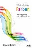 Geheime Kraft der Farben (eBook, ePUB)