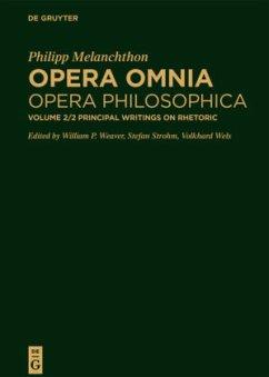 Philipp Melanchthon: Opera Omnia