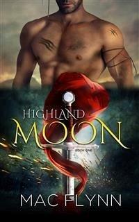 Highland Moon #1: BBW Scottish Werewolf Shifter Romance (eBook, ePUB) - Mac Flynn