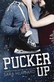 Pucker Up (eBook, ePUB)