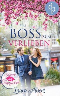 Ein Boss zum Verlieben (Liebe, Chick-Lit, Fraue...