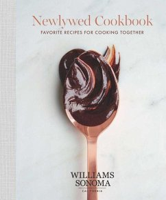 The Newlywed Cookbook: Favorite Recipes for Coo...