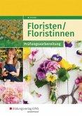 Floristen / Floristinnen. Prüfungsvorbereitung: Schülerband