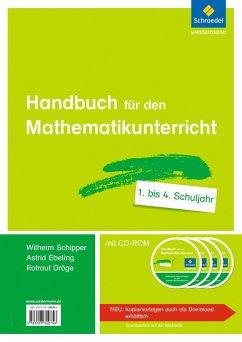 Handbuch für den Mathematikunterricht an Grundschulen - Dröge, Rotraut; Ebeling, Astrid; Schipper, Wilhelm
