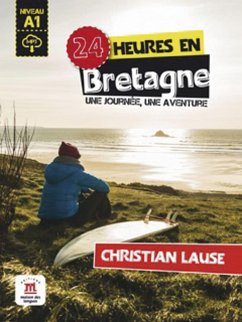 24 heures en Bretagne. Buch + Audio-Online - Lause, Christian