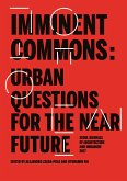 Imminent Commons: Urban Questions for the Near Future: Seoul Biennale of Architecture and Urbanism 2017