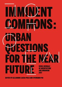 Imminent Commons: Urban Questions for the Near Future: Seoul Biennale of Architecture and Urbanism 2017 - UrbanNext