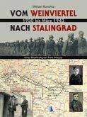 Vom Weinviertel nach Stalingrad