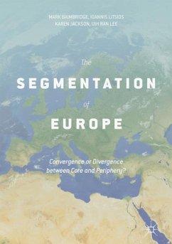 The Segmentation of Europe - Baimbridge, Mark; Litsios, Ioannis; Jackson, Karen; Lee, Uih Ran